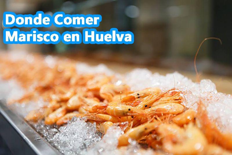 Comer Marisco en Huelva