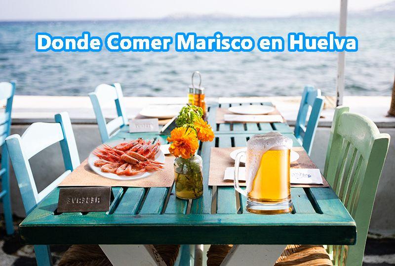 Donde comer marisco en Huelva